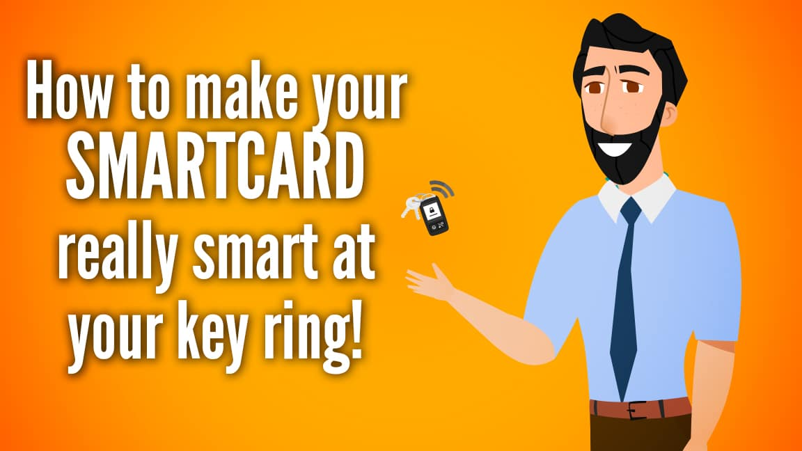 How to make your smart card really smart on your key ring!